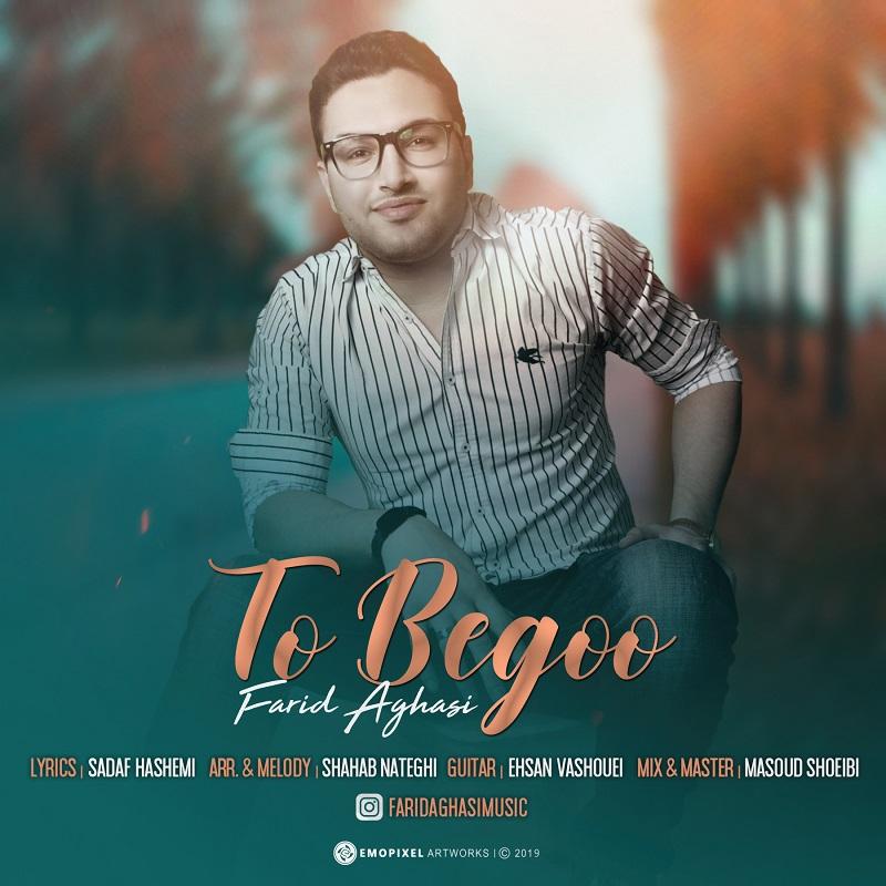 Farid Aghasi – To Begoo